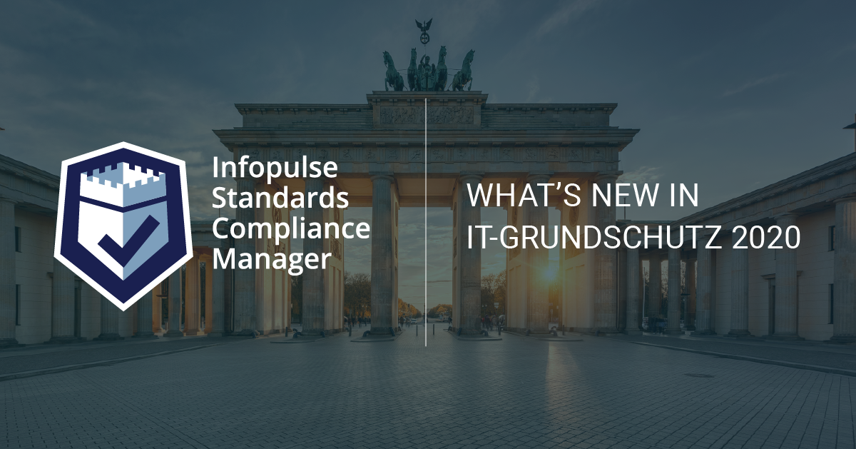 Infopulse Standards Compliance Manager BSI IT-Grundschutz Compedium 2019