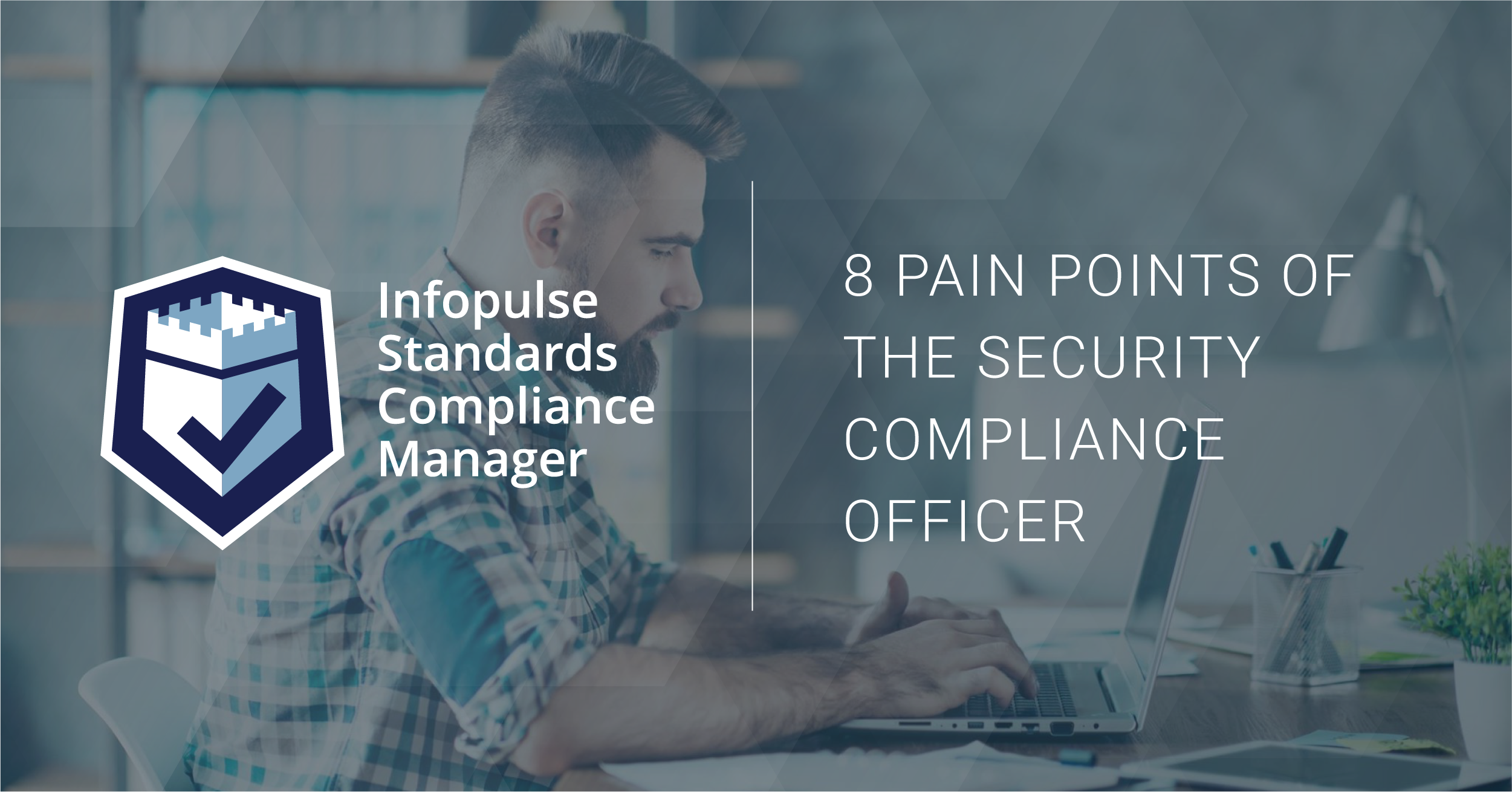 Compliance officer GRC solution Infopulse SCM