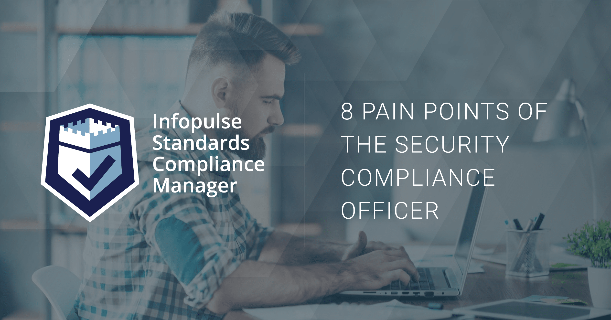 Compliance officer GRC solution Infopulse SCM